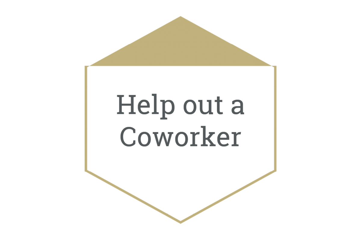 Help out a Coworker